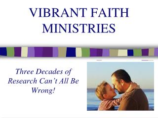 VIBRANT FAITH MINISTRIES
