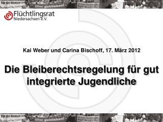Kai Weber und Carina Bischoff, 17. März 2012