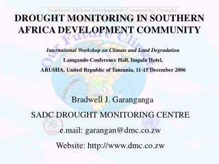 DROUGHT MONITORING IN SOUTHERN AFRICA DEVELOPMENT COMMUNITY