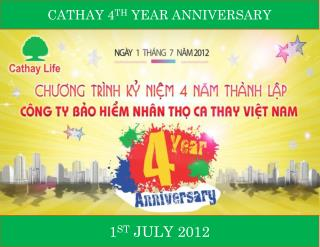 CATHAY 4 TH  YEAR ANNIVERSARY