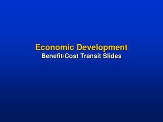Economic Development Benefit