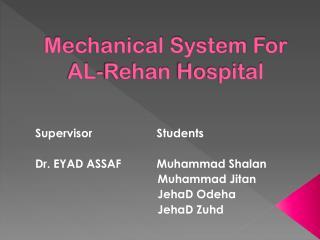 Mechanical System For AL- Rehan  Hospital