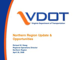 Northern Region Update & Opportunities