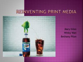 Reinventing Print Media