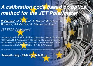 A calibration code based on optical method for the JET  Polarimeter
