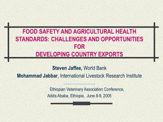 Steven Jaffee,  World Bank Mohammad Jabbar , International Livestock Research Institute