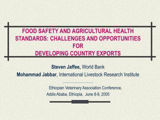 Steven Jaffee,  World Bank Mohammad Jabbar , International Livestock Research Institute