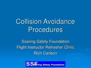 Collision Avoidance Procedures