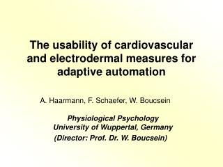 The usability of cardiovascular and electrodermal measures for adaptive automation
