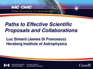 Paths to Effective Scientific Proposals and Collaborations