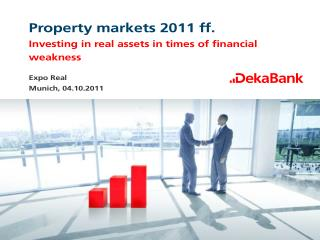 Property markets 2011 ff.