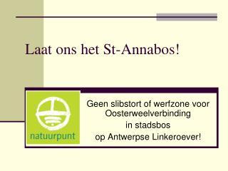 Laat ons het St-Annabos!