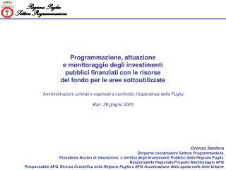 Oronzo Santoro Dirigente coordinatore Settore Programmazione