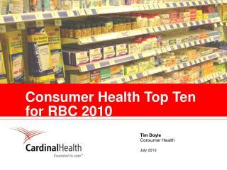 Consumer Health Top Ten for RBC 2010