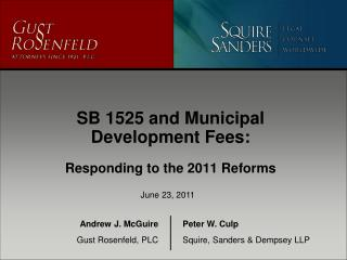 SB 1525 and Municipal Development Fees: Responding to the 2011 Reforms