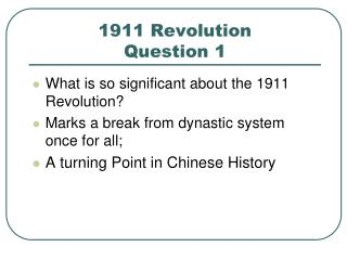 1911 Revolution Question 1