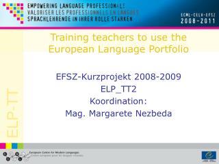 Training teachers to use the European Language Portfolio