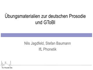 Übungsmaterialien zur deutschen Prosodie und GToBI