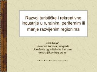 Razvoj turističke i rekreativne industrije u ruralnim, perifernim ili manje razvijenim regionima