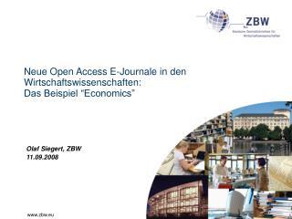 """Neue Open Access E-Journale in den Wirtschaftswissenschaften: Das Beispiel """"Economics"""""""