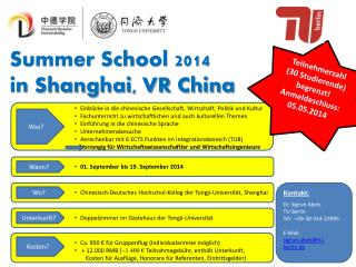 Summer School 2014  in  Shanghai, VR China