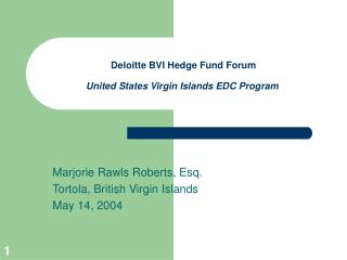 Deloitte BVI Hedge Fund Forum  United States Virgin Islands EDC Program