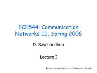 ECE544: Communication Networks-II, Spring 2006
