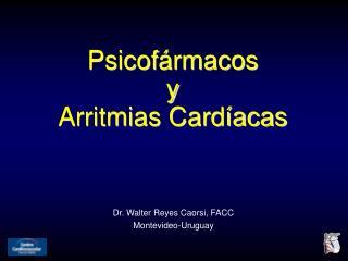 Psicofármacos y Arritmias Cardíacas