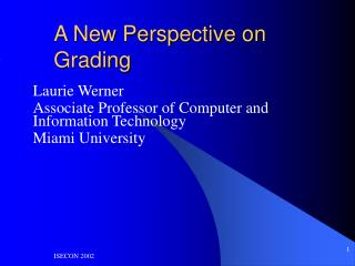 A New Perspective on Grading