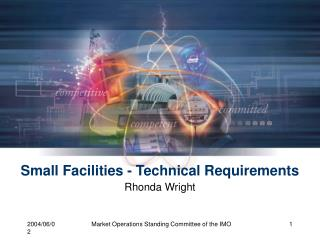 Small Facilities - Technical Requirements