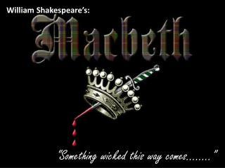 William Shakespeare's: