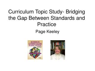 Curriculum Topic Study- Bridging the Gap Between Standards and Practice