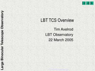 LBT TCS Overview
