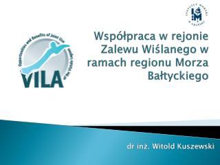 Współpraca w rejonie Zalewu Wiślanego w ramach regionu Morza Bałtyckiego