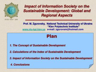 Impact of Information Society on the Sustainable Development: Global and Regional Aspects