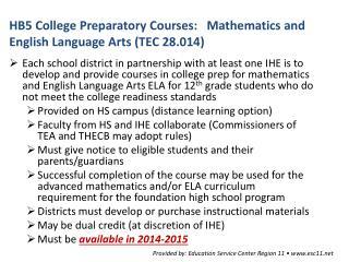 HB5 College Preparatory Courses:   Mathematics and English Language Arts (TEC 28.014)