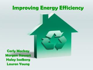 Improving Energy Efficiency