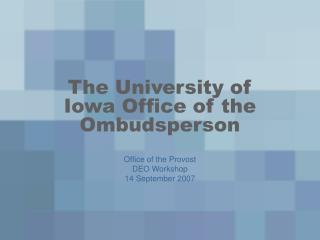 The University of Iowa Office of the Ombudsperson