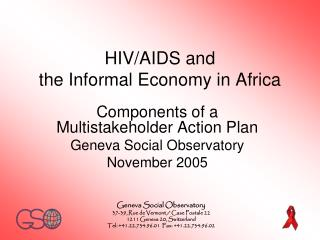 HIV/AIDS and  the Informal Economy in Africa