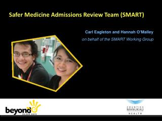 Safer Medicine Admissions Review Team (SMART)