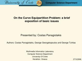 On the Curve Equipartition Problem: a brief exposition of basic issues