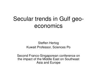 Secular trends in Gulf geo-economics