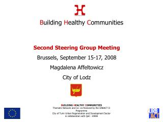 Second Steering Group Meeting Bru ss els, September 15-17, 2008 Magdalena Affeltowicz