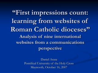 First impressions count: learning from websites of Roman Catholic dioceses  Analysis of nine international websites fro