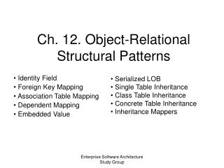 Ch. 12. Object-Relational Structural Patterns