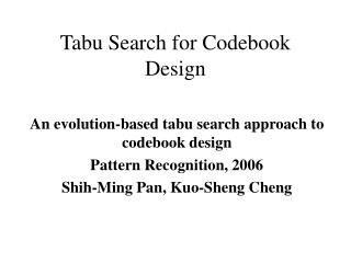 Tabu Search for Codebook Design