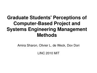 Graduate Students Perceptions of Computer-Based Project and Systems Engineering Management Methods