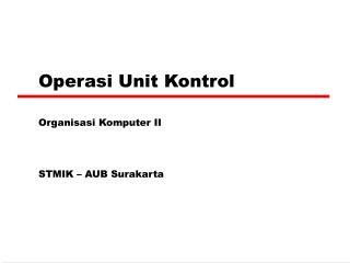 Operasi Unit Kontrol