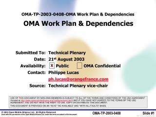 OMA-TP-2003-0408- OMA Work Plan & Dependencies OMA Work Plan & Dependencies