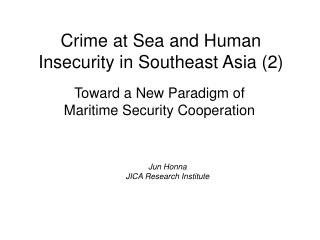 Crime at Sea and Human Insecurity in Southeast Asia (2)